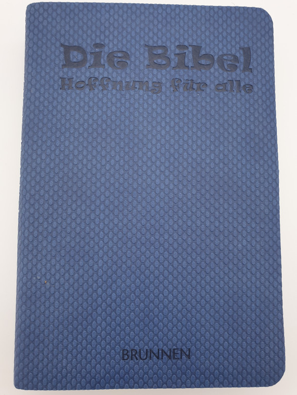 Die Bibel - Hoffnung für alle / German language Bible - Hope for all / Blue Pop edition cover / Brunnen Verlag 2013 / Silver page edges (9783765561948)