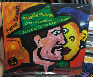 Parno Graszt - Reggelig mulatok / Zsite Hara mulatino, Don't Stop Till The Break of Dawn / Hungarian Gypsy roots / Fonó Budai Zeneház Audio CD & DVD 2011 / 5998048526024
