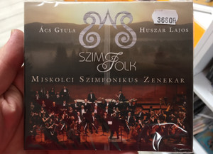 Acs Gyula, Huszar Lajos - Szim Folk / Miskolci Szimfonikus Zenekar / Fonó Budai Zeneház Audio CD 2018 / 5998048541928