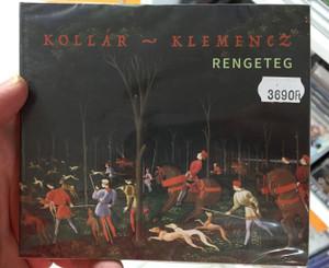 Kollár - Klemencz – Rengeteg / Fonó Budai Zeneház Audio CD 2016 / FA 391-2