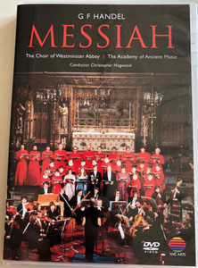 G. F. Handel - Messiah DVD / The Coir of Westminster Abbey | The Academy of Ancient Music / Conducted by Christopher Hogwood / Directed for video by Roy Tipping / NVC Arts (706301783429)