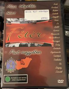 Főtér DVD 2005 Pest megyében / Húsz település, húsz főtér / Presented by Csenterics Ágnes, Gábor Péter, Komlós András / Discover Hungary / Ethnographic film series / 20 település - 20 settlements (5996357321446)