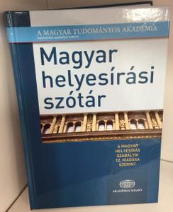 Magyar helyesírási szótár / Hungarian spelling dictionary / According to the rules of the Hungarian Scientific Academy / A MTA helyesírásai szerint / Akadémiai kiadó (9789630598231)
