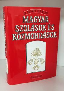 Magyar Szólások és Közmondások by O. Nagy Gábor / Hungarian proverbs and sayings / Akkord / Hardcover (9789632521251)