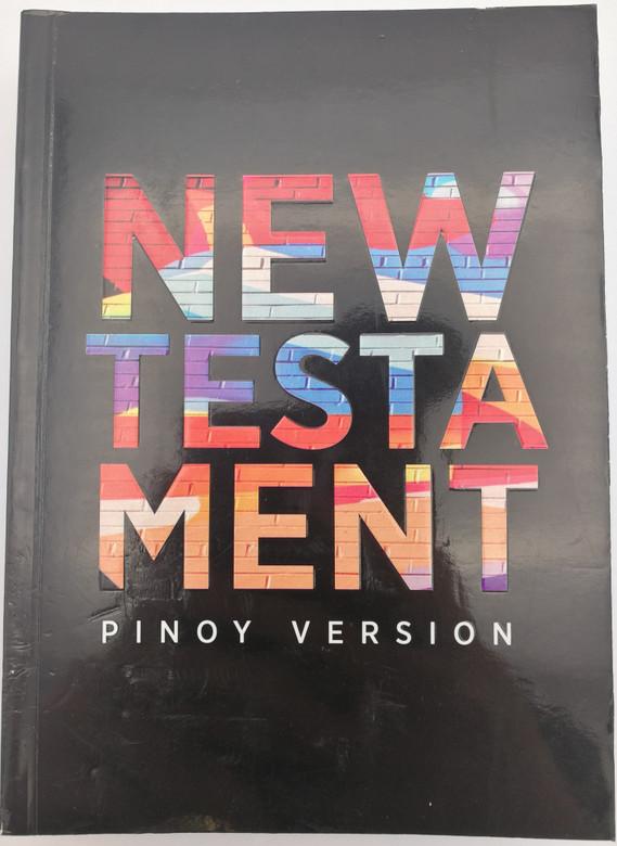 New Testament: Pinoy Version / Philippno language New Testament / Philippine Bible Society / Paperback 2018 / PINOYNT260 (9789712911835)
