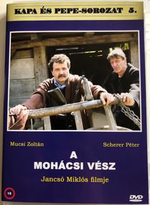 A Mohácsi vész DVD 2004 Kapa és Pepe-sorozat 5. / Directed by Jancsó Miklós / Starring: Mucsi Zoltán, Scherer Péter, Schell Judit, Galkó Balázs / The Battle of Mohács (5999882941165)