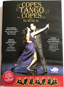Copes Tango Copes DVD El Musical / Tango musical performance and tango lessons / Directed by Juan Carlos Copes, Alberto Bolos / Clases de Tango y Milonga (7797697017017)
