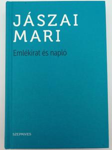 Jászai Mari-Emlékirat és napló by Kovács Attila Zoltán / Szépmíves / Athenaeum kiadó 2016 / Hardcover - Memoir and diary of Mari Jászai Hungarian actress (9786155662027)