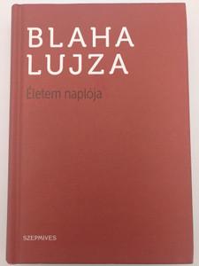 Életem naplója by Blaha Lujza / Szépmíves / Athenaeum kiadó 2016 / Hardcover / Hungarian actress and singer autobiography (97861556622010)