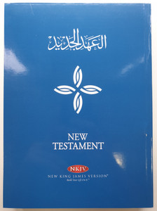 New Testament NVD / NKJV - Arabic Parallel New Testament / Bible Society of Egypt 2018 / New King James - Arabic Biblingual NT / First print / Paperback / Thomas Nelson (9789772304844)