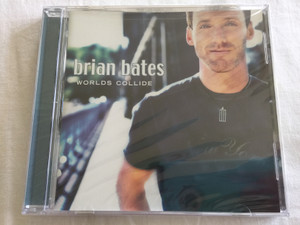 Worlds Collide by Brian Bates  Audio CD (703132281421)
