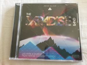 Above All Else by The Paradise Band (2011) Audio CD & DVD (884502891812)