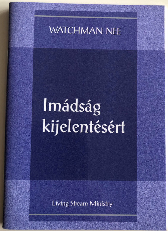 Imádság kijelentésért - A Prayer for Revelation by Watchman Nee / Hungarian Language Edition (9780736399920)
