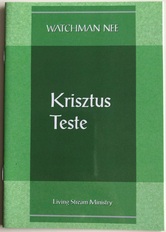 Krisztus Teste - The Body of Christ by Watchman Nee / Hungarian Language Edition (9780736399890)