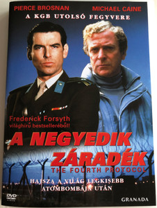 A negyedik záradék DVD 1987 The Fourth Protocol / Directed by John Mackenzie / Starring: Pierce Brosnan, Michael Caine / Based on Frederick Forsyth's bestseller (5999546330342.)