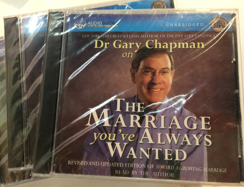 The Marriage You've Always Wanted by Gary Chapman / Unabridged - Audiobook MP3 Read by the Author (9781598590081)