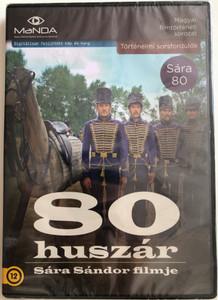 80 huszár DVD 1978 80 husars / Directed by Sára Sándor / Starring: Dózsa László, Tordy Géza, Madaras József, Cserhalmi György / Sára 80 / Magyar filmtörténeti sorozat (5999884681465)