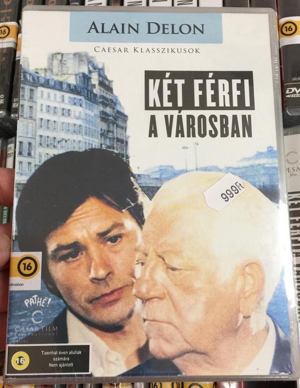 Deux Hommes dans la Ville DVD 1973 Két férfi a városban / Directed by José Giovanni / Starring: Alain Delon, Jean Gabin / Two men in town (5999882974248)