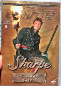 Sharpe Series 8. Sharpe's Sword DVD 1995 Sharpe Sorozat 8. Sharpe kardja / Directed by Tom Clegg / Starring: Sean Bean, Brian Cox, Daragh O'Malley, Assumpta Serna, David Troughton (5996473005367)