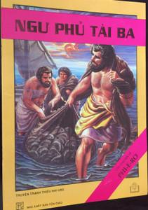 Ngư phủ tài ba - Cau Chuyen ve Phi-e-ro / A great fisherman - The Story about Peter / Vietnamese Bible Comic / Nhá Xuát Bán Tón Giáo / Paperback 2004 / NXB TÔN GIÁO (AGreatFishermanViet)