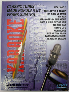 Karaoke Volume 1 DVD 1998 Classic tunes made popular by Frank Sinatra / The Lady is a Tramp, My Way, I get a kick out of you, That's Life / Pioneer Entertainment (013023007796)