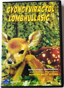 Gyöngyvirágtól Lombhullásig DVD 1953 / Directed by Homoki Nagy István / Hungarian nature documentary / Színes magyar természetfilm / Music by Farkas Ferenc, Vaszy Viktor (5996357333319)