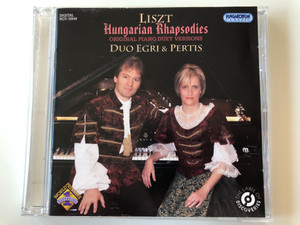 Liszt - Hungarian Rhapsodies / Original Piano Duet Versions / Duo Egri & Pertis / Hungaroton Classic Audio CD 2010 Stereo / HCD 32648