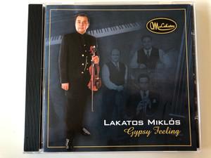 Lakatos Miklos - Gypsy Feeling  MusiCDome Kft. Audio CD 2005  5998175162430