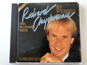 Richard Clayderman – Mein Wunschkonzert / Und Das Royal Philharmonic Orchstra / Traummelodien Der Klassik / Polydor Audio CD 1990 Stereo / 849 196-2