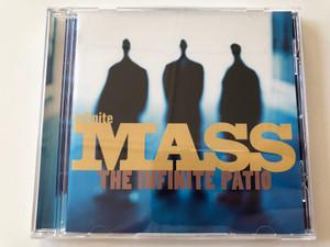 Infinite Mass – The Infinite Patio / Rooftop Audio CD 1995 / 483553 2