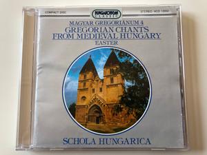 Magyar Gregoriánum 4 - Gregorian Chants From Medieval Hungary - Easter / Schola Hungarica / Hungaroton Classic Audio CD 1994 Stereo / HCD 12050