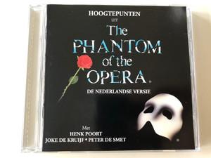 Hoogtepunten Uit The Phantom Of The Opera (De Nederlandse Versie) / Mer Henk Poort, Joke de Kruijf, Peter de Smet / Polydor Audio CD 1993 / 521 205-2