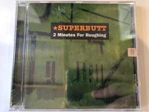 Superbutt ‎– 2 Minutes For Roughing / Magneoton ‎Audio CD 2001 / 685738888320