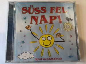 Süss Fel Nap! / Dalok ovodasoknak / Fortuna Records Audio CD 2009 / FR 0901 CD