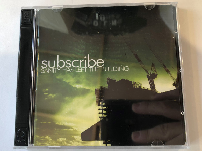 Subscribe – Sanity Has Left The Building / EDGE Records Audio CD 2004 / 5999505132246
