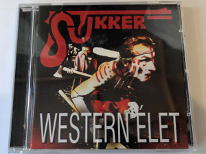 Stukker ‎– Western Élet / Launching Gagarin Records & Management ‎Audio CD 2015 / LG20151228