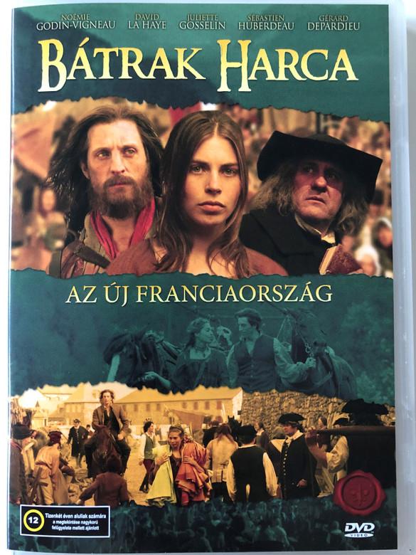 Nouvelle-France DVD 2004 Bátrak harca - Új Franciaország (Battle of the Brave) / Directed by Jean Beaudin / Starring: Noémie Godin-Vigneau, David La Haye, Juliette Gosselin (5999544155817)