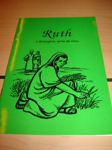 French Children's Bible Story Book about Ruth / Le livre de Ruth en Francais