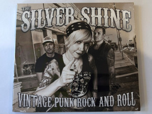 The Silver Shine ‎– Vintage Punk Rock And Roll / GrundRecords ‎Audio CD 2014 / GR036