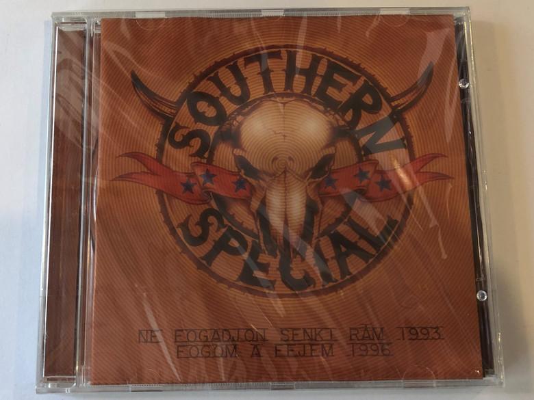 Southern Special – Ne Fogadjon Senki Rám, Fogom A Fejem 1996 / Crossroads Records Audio CD 2001 / CRCD 048-2