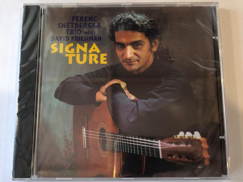 Ferenc Snétberger Trio with David Friedman – Signa Ture / Enja Records Audio CD 1995 / ENJ-90172
