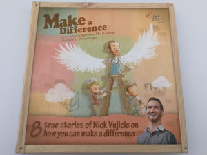 Make a Difference - 8 true stories of Nick Vujicic on how you can make a difference / Stories edited by Ignatius Ho & Ding / Illustrated by Dreamergo / Hardcover / PMA Music Foundation & Gezi Workstation 2015 (9789881278876)
