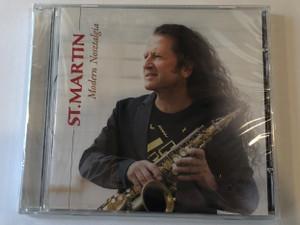 St.Martin – Modern Nosztalgia / Tom-Tom Records Audio CD 2016 / TTCD251
