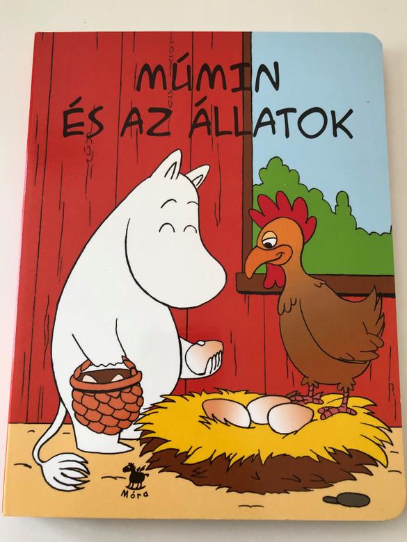 Múmin és az állatok by Kustannus Kolibri / Hungarian edition of Muumipeikko ja eläimet / Móra könyvkiadó 2007 / Hungarian Children's board book (9789631183481)