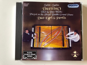 Saint - Saens - Duettino / Duet & Duo Works, Played on the Pleyel Double Grand Piano / Duo Egri & Pertis / Pleyel Double Grand Series / Hungaroton Classic Audio CD 2000 Stereo / HCD 31928
