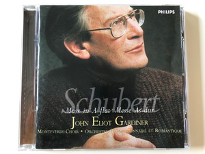 Schubert - Mass In A Flat, Messe As-dur / John Eliot Gardiner ‎/ Monteverdi Choir, Orchestre Revolutionnaire et Romantique / Philips ‎Audio CD 1999 / 456 578-2