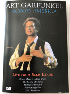 Art Garfunkel Across America DVD 1995 Live From Ellis Island / Bridge over troubled water, The sound of Silence, Scarborough Fair, Mrs. Robinson / Epic (5099720173694)