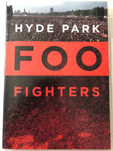Foo Fighters - Hyde Park DVD / All my Life, Learn to fly, Generator, DOA, Everlong / Recorded by Tim Summerhayes / Sony BMG (886970345392)