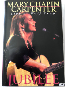 Mary Chapin Carpenter DVD 1995 Jubilee / Live at Wolf Trap / Directed by Jim Brown / DVD9 Double Sided Disc / Columbia Music Video / Col 2019949 (5099720199496)