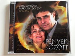 Gergely Róbert, Farkasinszky Edit - Kormorán - Fények Között / Hungaroton Audio CD 2009 / HCD 71250